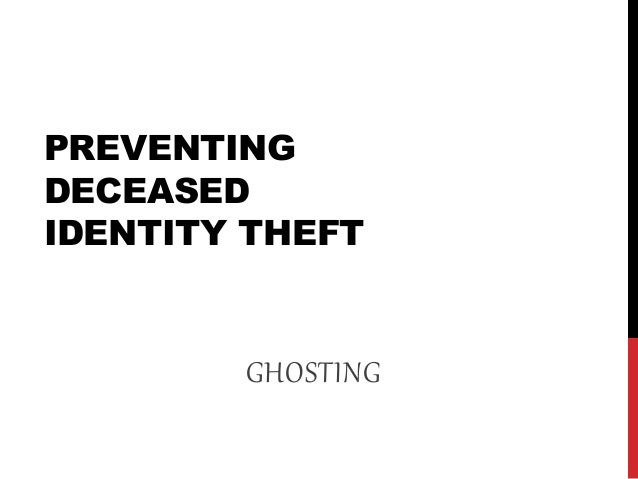 Preventing Deceased Identity Theft