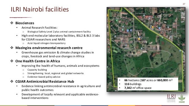 27  Biosciences • Animal Research Facilities: o Biological Safety Level 2 plus animal containment facility • High end mol...
