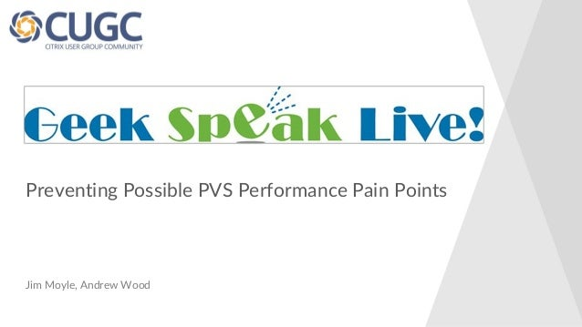 Preventing Possible PVS Performance Pain Points