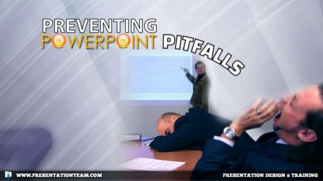 Preventing PowerPoint Pitfalls