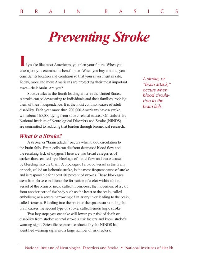 B  R  A  I  N  B  A  S  I  C  Preventing Stroke  I  f you're like most Americans, you plan your future. When you take a jo...