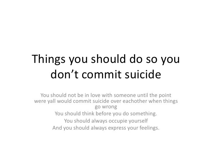 reasons for committing suicide and how to prevent it Teen suicide is a growing health concern it is the second-leading cause of death for young people ages 15 to 24, surpassed only by accidents, according to the us center for disease control and prevention.