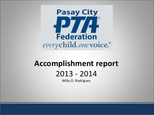 Accomplishment report 2013 - 2014 Willy O. Rodriguez