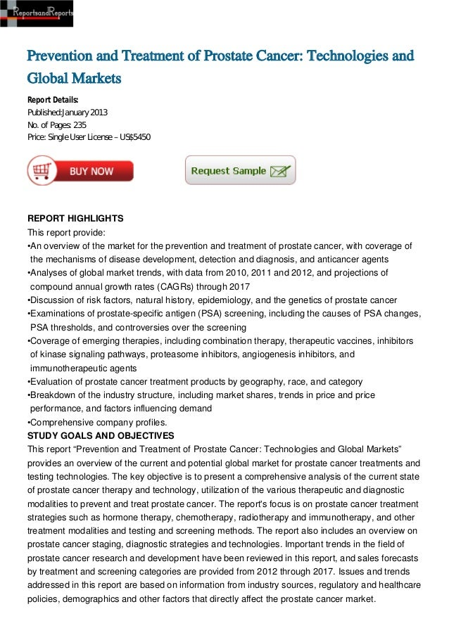 Prevention and Treatment of Prostate Cancer: Technologies andGlobal MarketsReport Details:Published:January 2013No. of Pag...