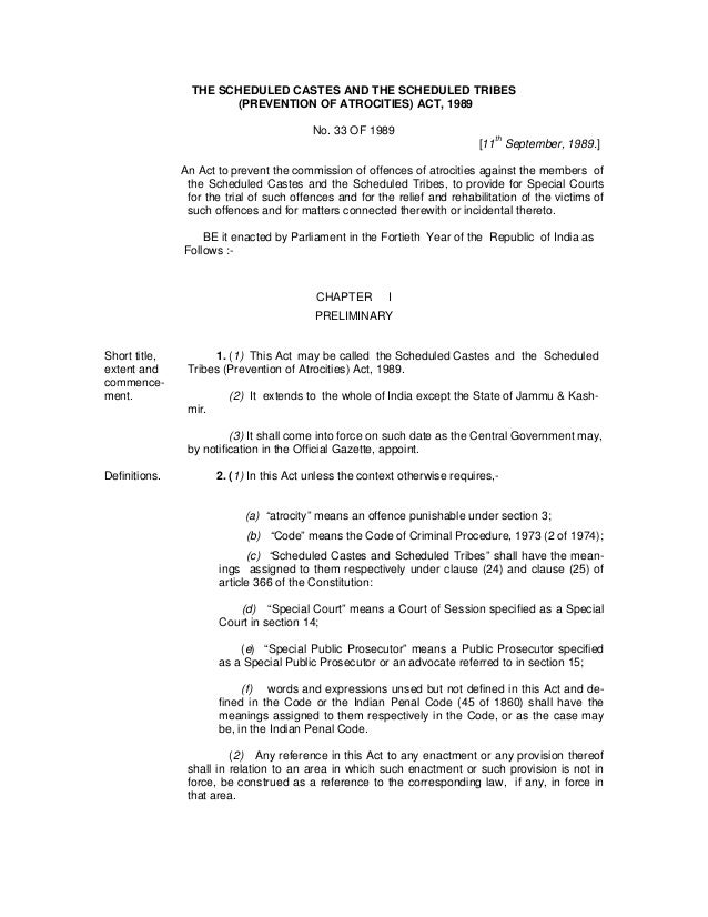 THE SCHEDULED CASTES AND THE SCHEDULED TRIBES (PREVENTION OF ATROCITIES) ACT, 1989 No. 33 OF 1989 [11th September, 1989.] ...