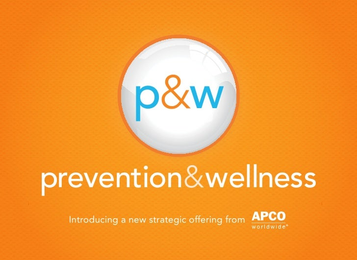 p&wprevention&wellness Introducing a new strategic offering from