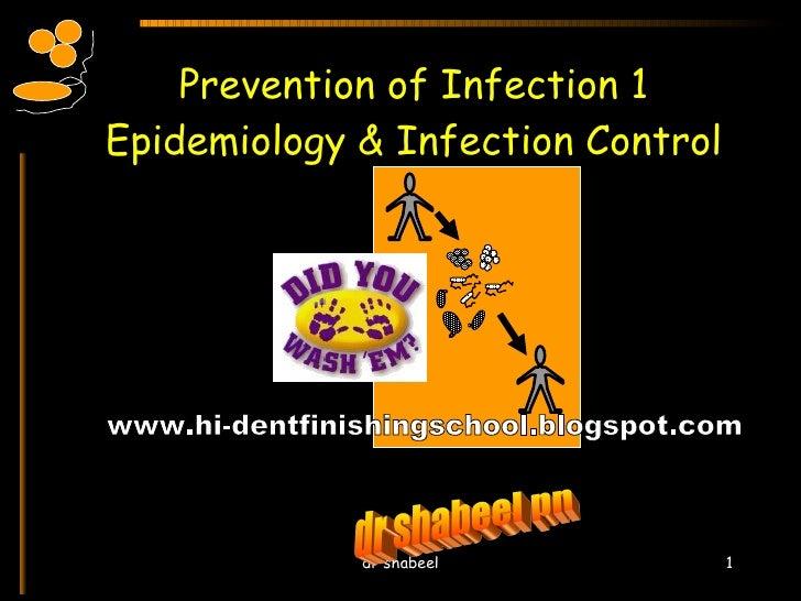 Prevention of Infection 1 Epidemiology & Infection Control dr shabeel pn www.hi-dentfinishingschool.blogspot.com