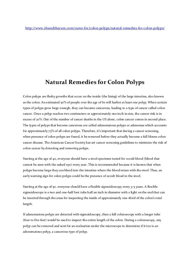 http://www.ifoundthecure.com/cures-for/colon-polyps/natural-remedies-for-colon-polyps/                Natural Remedies for...