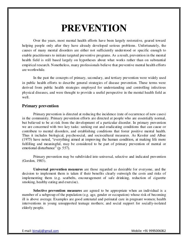 PREVENTION Over the years, most mental health efforts have been largely  restorative, geared towardhelping ...