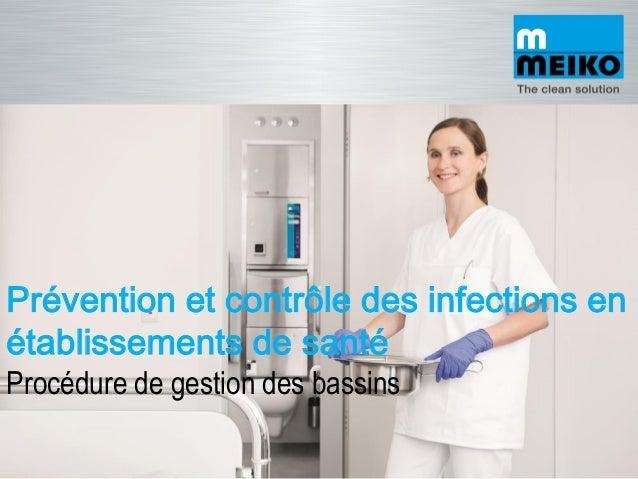 Prévention et contrôle des infections en établissements de santé Procédure de gestion des bassins
