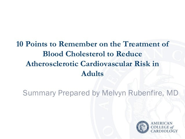 10 Points to Remember on the Treatment of Blood Cholesterol to Reduce Atherosclerotic Cardiovascular Risk in Adults Summar...