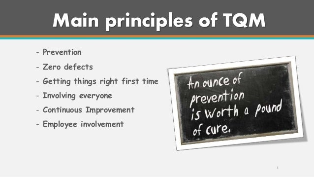 tqm prevention is better than cure