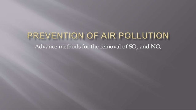 Advance methods for the removal of SOx and NOx