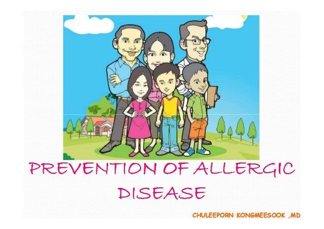 PREVENTION OF ALLERGIC DISEASE CHULEEPORN KONGMEESOOK ,MD