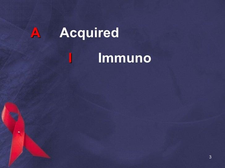 A   Acquired   I Immuno