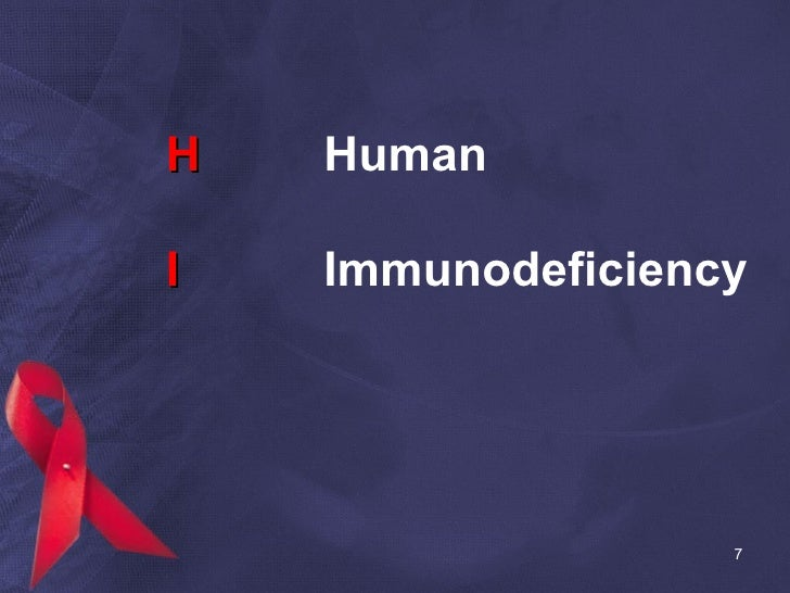 H Human I Immunodeficiency