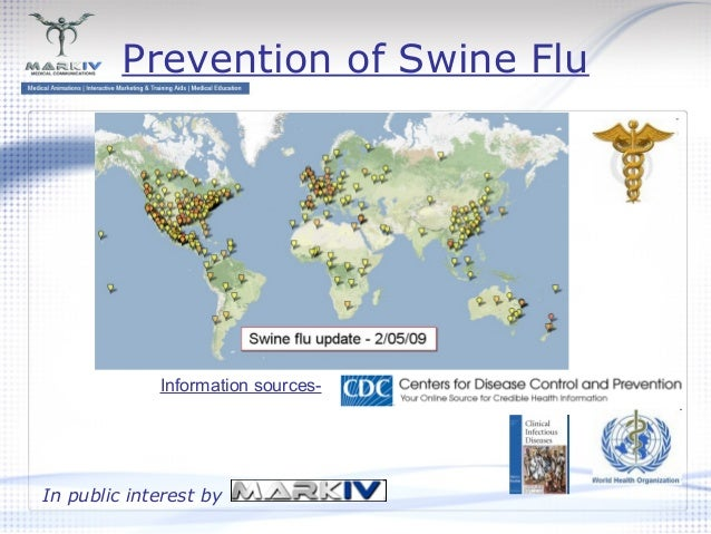 Prevention of Swine Flu In public interest by Information sources-