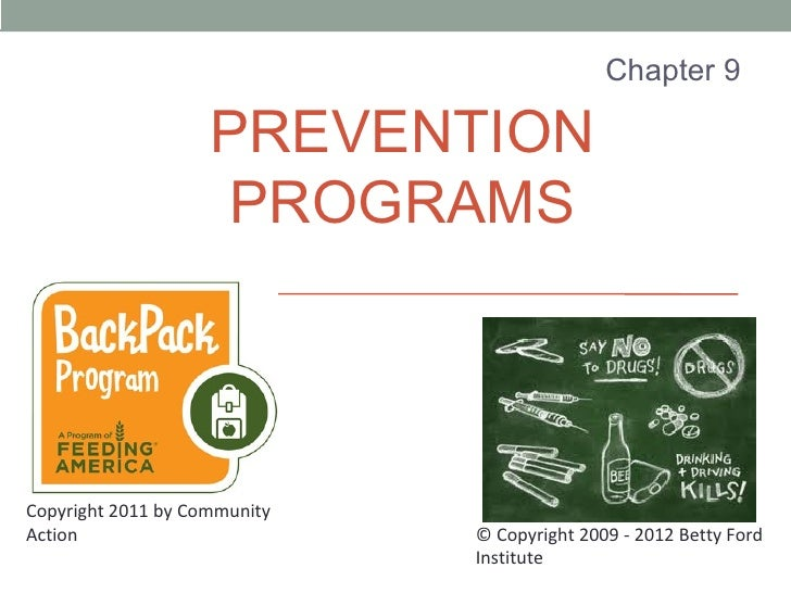 Chapter 9                    PREVENTION                    PROGRAMSCopyright 2011 by CommunityAction                      ...