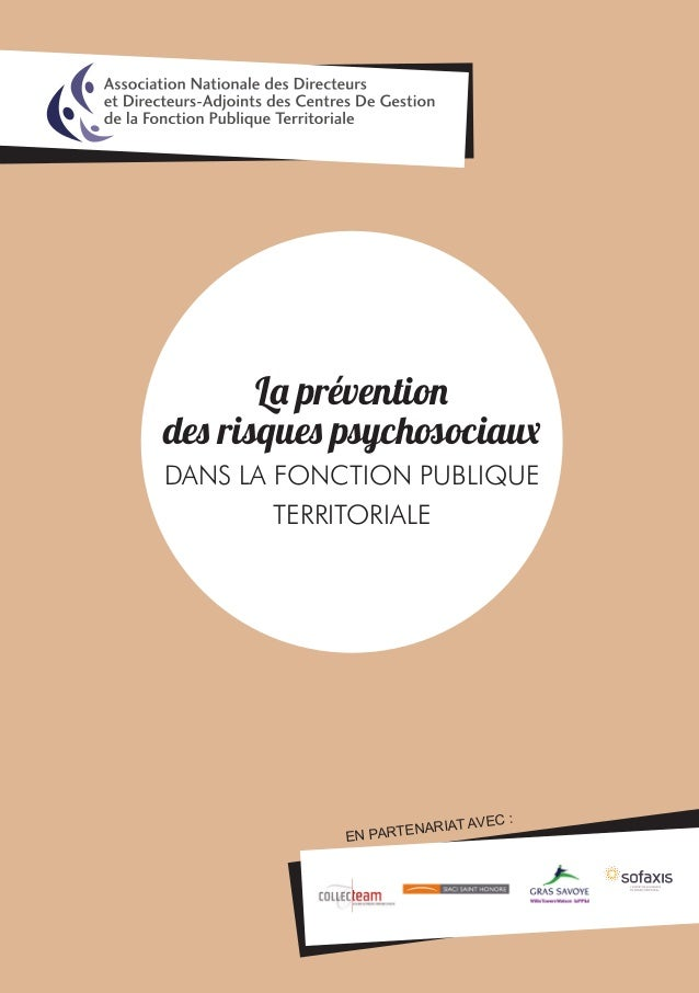 La prévention des risques psychosociaux DANS LA FONCTION PUBLIQUE TERRITORIALE EN PARTENARIAT AVEC :