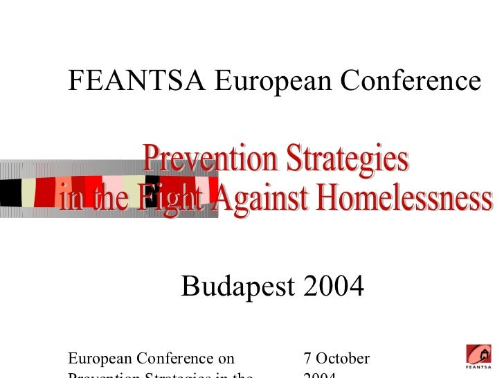 FEANTSA European Conference              Budapest 2004European Conference on   7 October