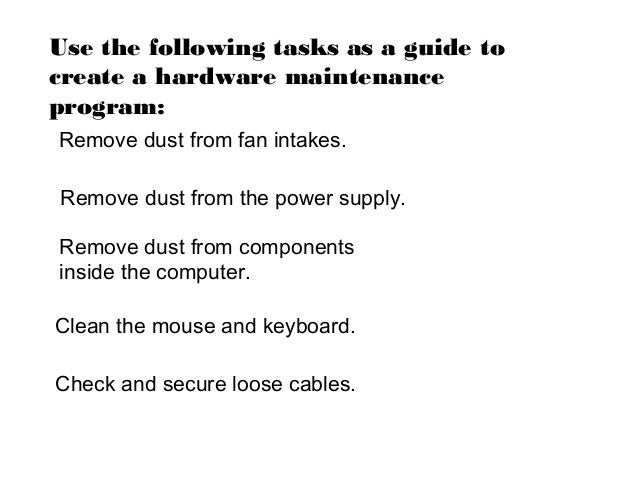 preventive maintenance and troubleshooting rh slideshare net computer maintenance guidelines computer maintenance guide windows 10