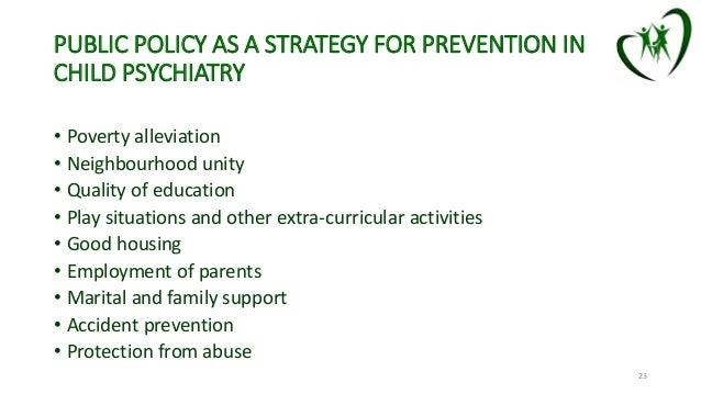 Preventive psychiatry in india: Preventing on Child Psychiatric Front