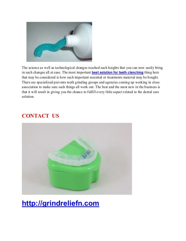Prevents teeth clenching Slide 3
