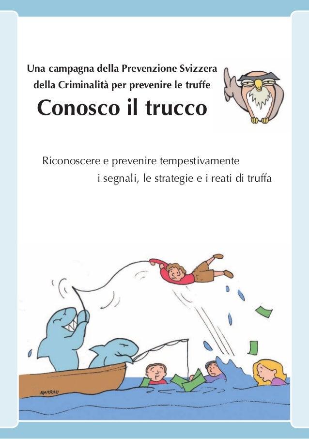 Una campagna della Prevenzione Svizzera della Criminalità per prevenire le truffe Conosco il trucco a Riconoscere e preven...