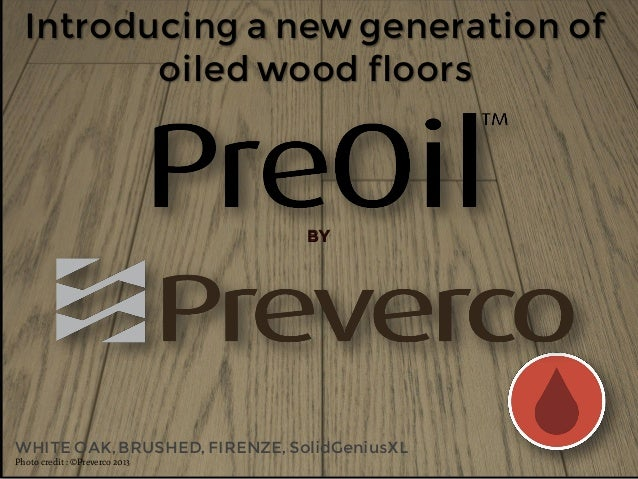 Preverco New Preoil Wood Floors Introduction May 2013