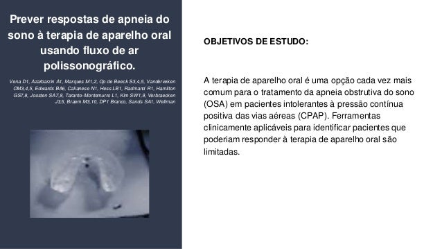Prever respostas de apneia do sono � terapia de aparelho oral usando fluxo de ar polissonogr�fico. Vena D1, Azarbarzin A1,...