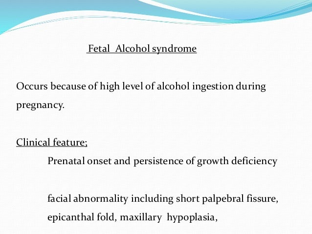Maternal diseases and infection : Pregnancy induced hypertension Hypothyroidism Feto-placental insufficiency due to any ca...