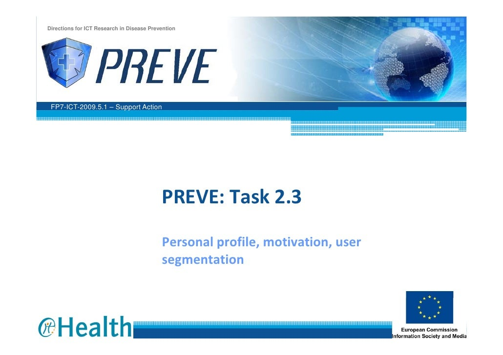Directions for ICT Research in Disease Prevention      FP7-ICT-2009.5.1 – Support Action                                  ...