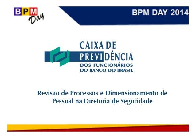Revisão de Processos e Dimensionamento de Pessoal na Diretoria de Seguridade