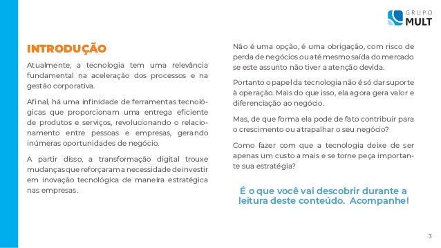 [EBOOK]  Meu negócio se enquadra na tecnologia ou a tecnologia na minha necessidade? Slide 3