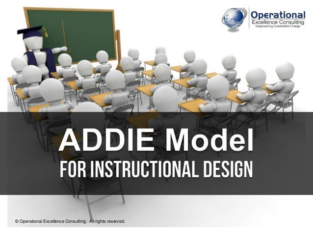 Addie Model For Instructional Design By Operational Excellence Consul