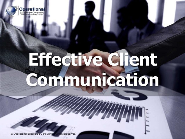 © Operational Excellence Consulting. All rights reserved. © Operational Excellence Consulting. All rights reserved. Effect...