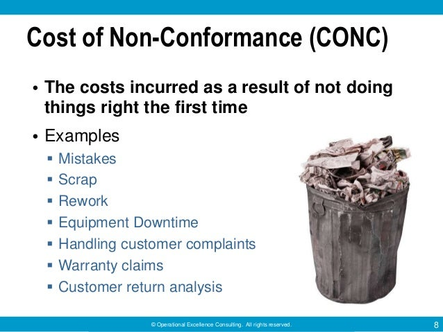 Reducing the Cost of Quality (COQ) by Operational Excellence Consulti…