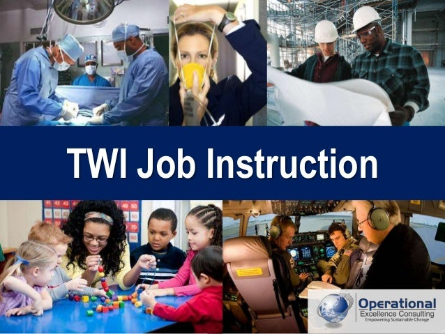 training within industry twi job instruction program by