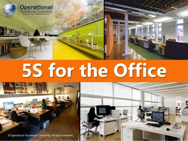 5s For The Office By Operational Excellence Consulting