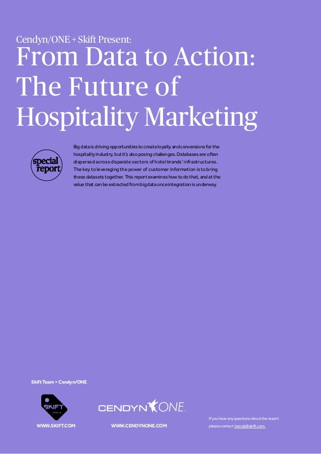 From Data to Action: The Future of Hospitality Marketing Big data is driving opportunities to create loyalty and conversio...