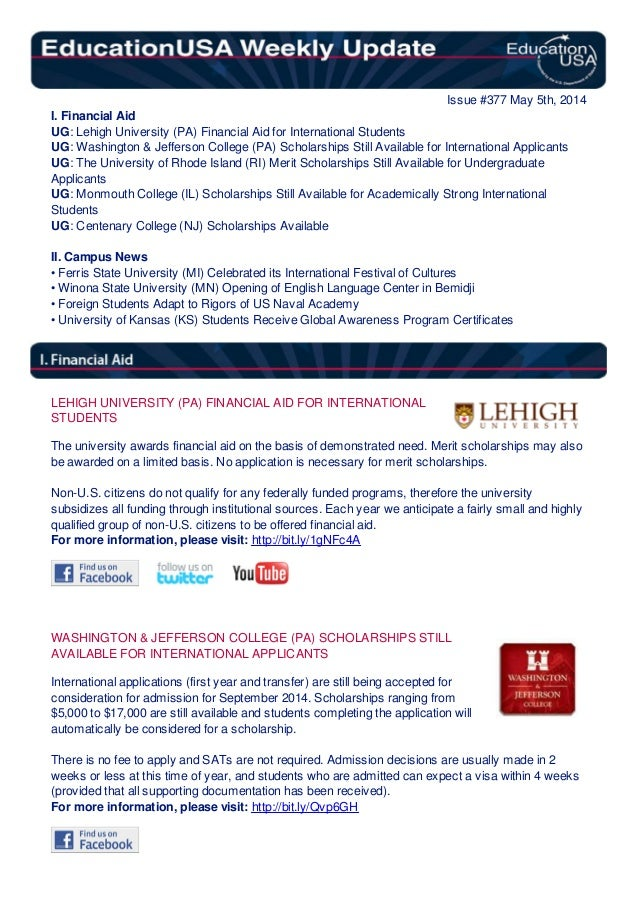 Issue #377 May 5th, 2014 I. Financial Aid UG: Lehigh University (PA) Financial Aid for International Students UG: Washingt...