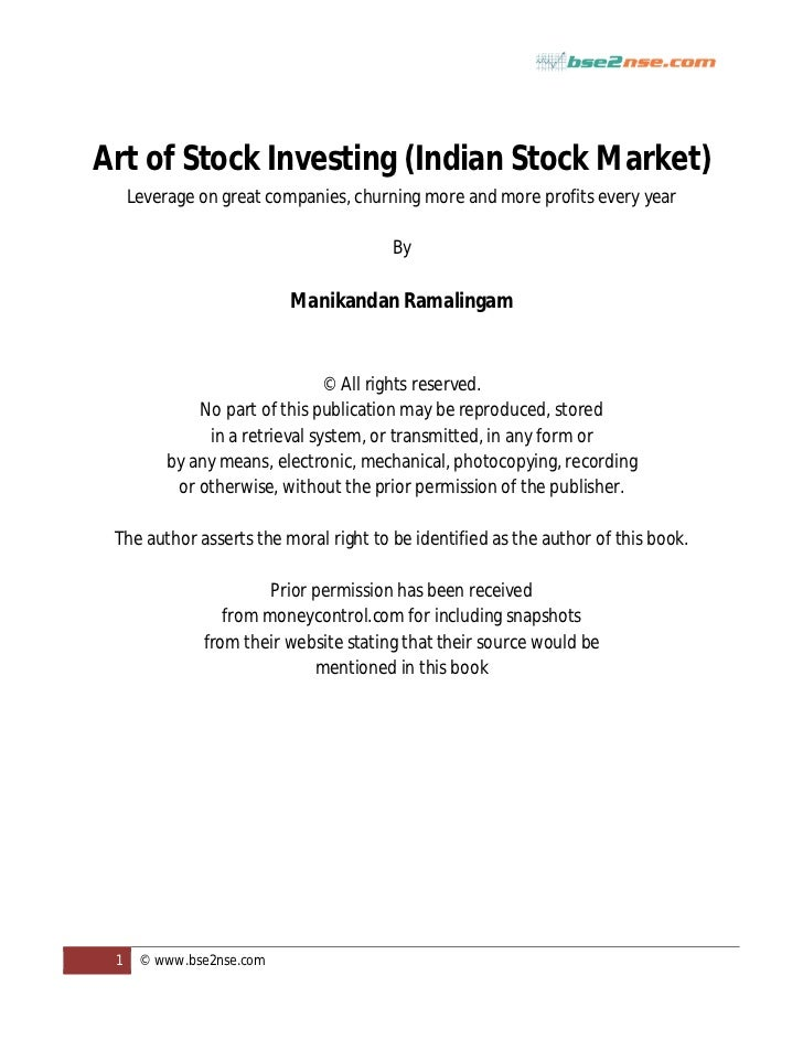 Art of Stock Investing (Indian Stock Market)     Leverage on great companies, churning more and more profits every year   ...