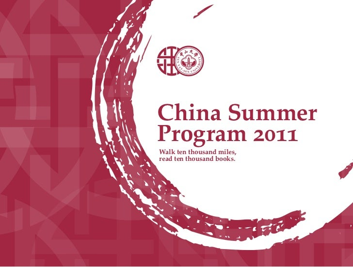 China SummerProgram 2011Walk ten thousand miles,read ten thousand books.