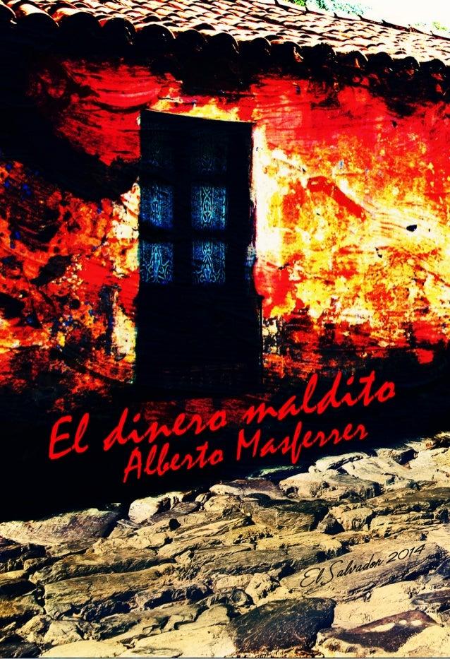 PRESENTACIÓN ALBERTO MASFERRER LA CALLE DE LA MUERTE EN LA CASA DEL EBRIO PAN O REVOLVER EL CÓMPLICE ESTADO CORRUPTOR SEMB...