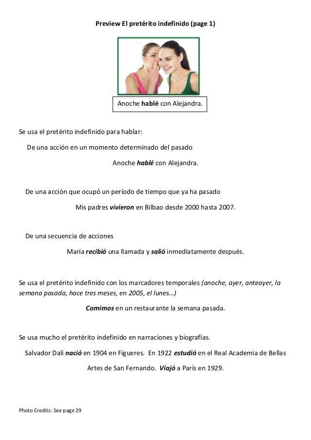 Preview El pretérito indefinido (page 1)  Anoche hablé con Alejandra.  Se usa el pretérito indefinido para hablar: De una ...