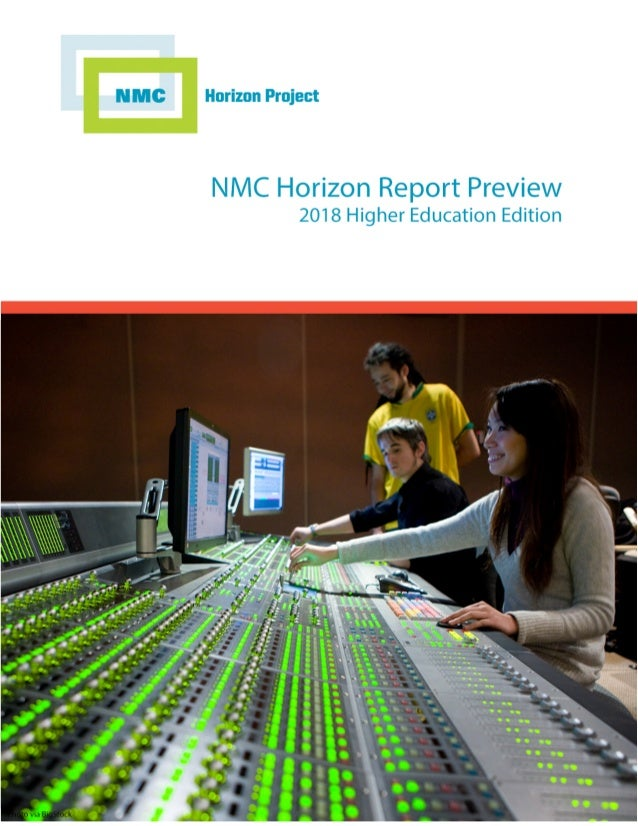 NMC Horizon Report Preview 2018 Higher Education Edition