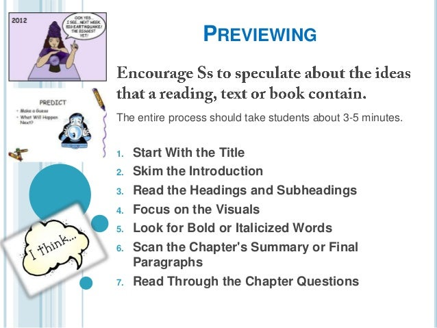 PREVIEWING  The entire process should take students about 3-5 minutes. 1. 2. 3. 4. 5. 6.  7.  Start With the Title Skim th...