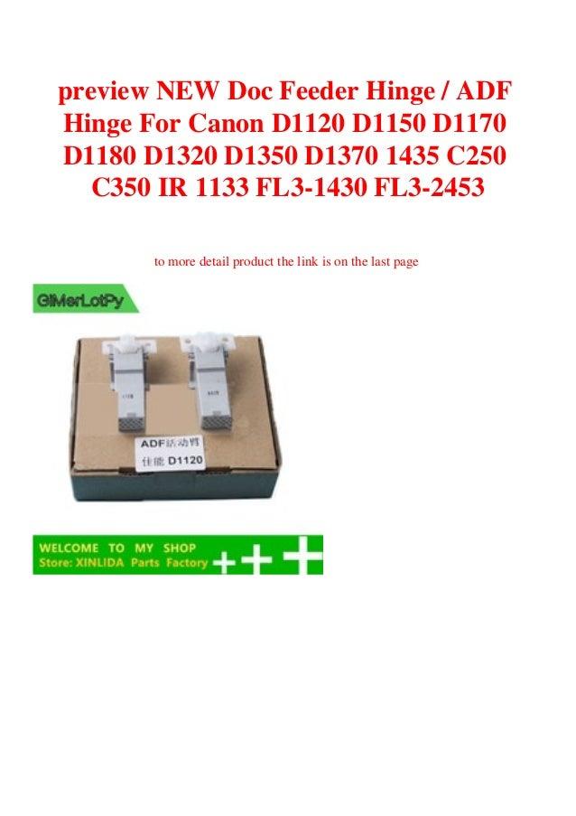 Printer Parts Doc Feeder Hinge//ADF Hinge for Canon D1120 D1150 D1170 D1180 D1320 D1350 D1370 1435 C250 C350 IR 1133 FL3-1430-000 FL3-2453