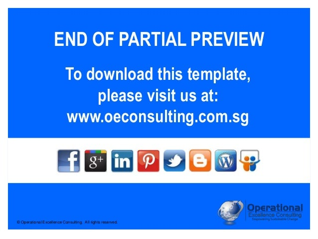 © Operational Excellence Consulting. All rights reserved. To download this template, please visit us at: www.oeconsulting....