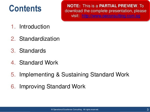 © Operational Excellence Consulting. All rights reserved. 3 Contents 1. Introduction 2. Standardization 3. Standards 4. St...